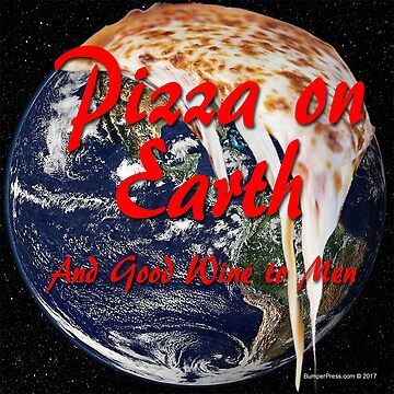 Pizza On Earth by EyeMagined