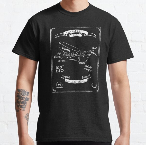 The Cricket's cut Classic T-Shirt