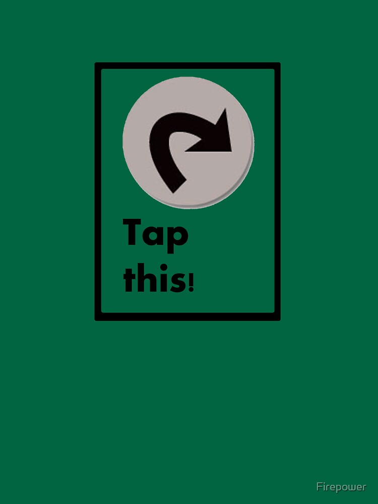 Tap this! by Firepower