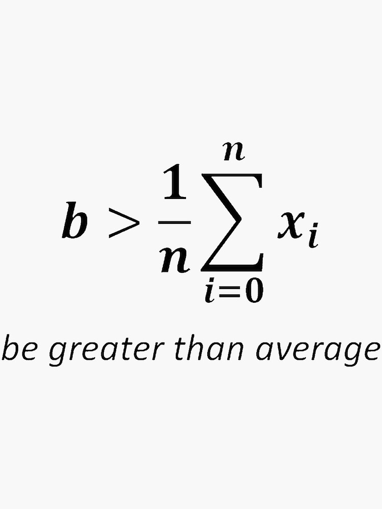 Be greater than average by Raven2103