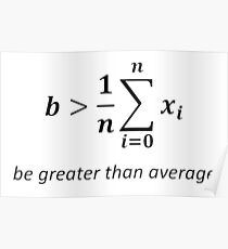 Be greater than average Poster
