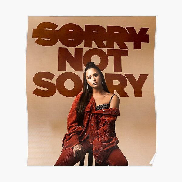 Sorry, Not Sorry - Demi Lovato Poster