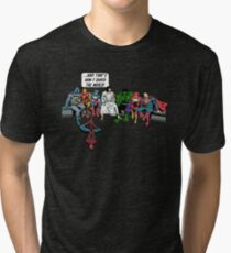 and that how i saved the world Tri-blend T-Shirt