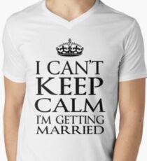 Keep Calm getting married Men's V-Neck T-Shirt