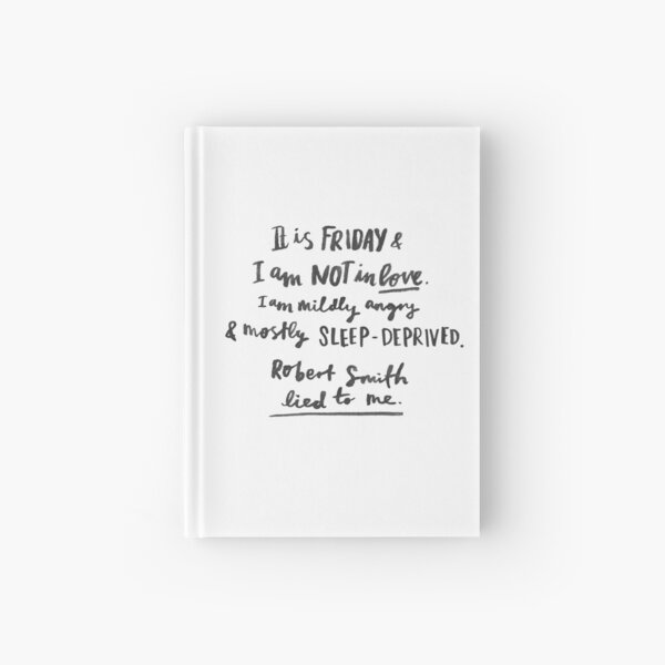 Friday I'm (Not) In Love - Hand Lettering by Laura Tubb Hardcover Journal