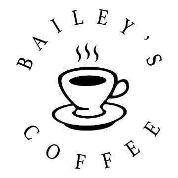 Bailey's Coffee by MomfiaTees