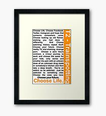 Trainspotting 2 - Choose Life Framed Print