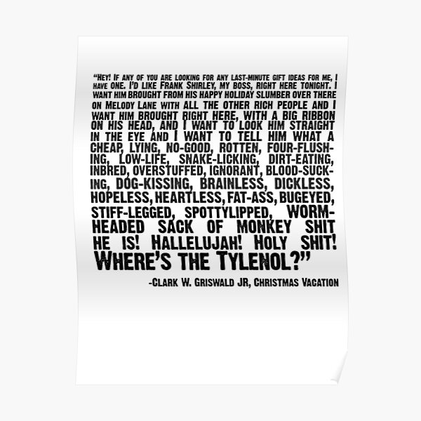 """Christmas Vacation Quote; """"wheres the tylenol?"""" Poster"""