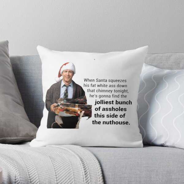 """Christmas Vacation; """"This side of the nut house"""" Throw Pillow"""
