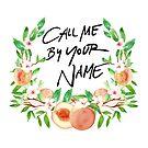 Ruf mich mit deinem Namen Pfirsich an von LeilaCCG