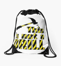 Hammer - This is not a drill VRS2 Drawstring Bag