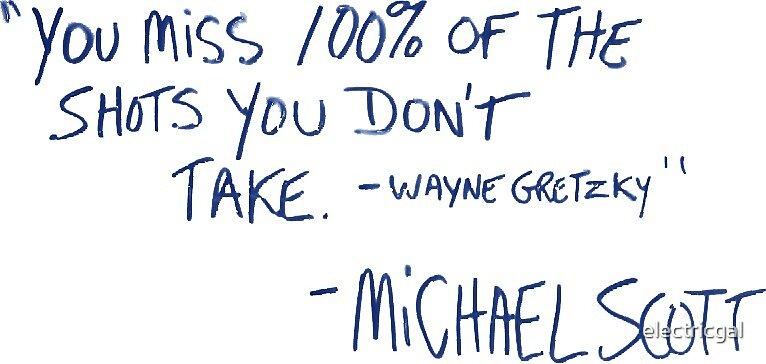 The Office Michael Scott Wayne Gretzky Quote By Electricgal Enchanting Michael Scott Wayne Gretzky Quote