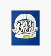 Choose Kindness #choosekind Art Board