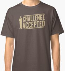 Challenge Accepted VJ466 New Product Classic T-Shirt