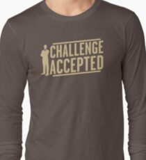 Challenge Accepted VJ466 New Product Long Sleeve T-Shirt