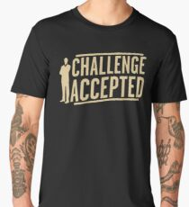 Challenge Accepted VJ466 New Product Men's Premium T-Shirt