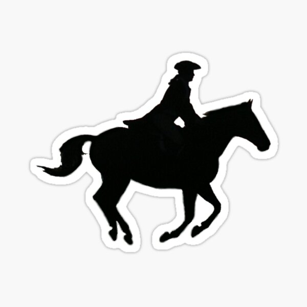 The Highwayman Comes Riding, Riding... Sticker