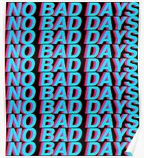 No Bad Days Poster
