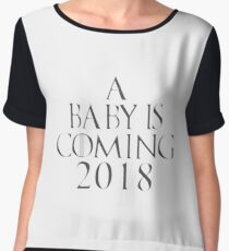 A Baby is Coming 2018 (Welcome the Newborn baby) Chiffon Top