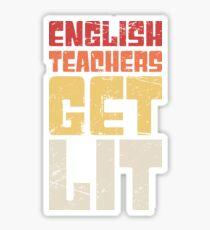 English Teachers Get Lit Sticker