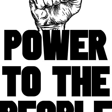Power To the People | Protest Fist by UrbanApparel