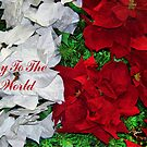 Joy To The World by Glenna Walker