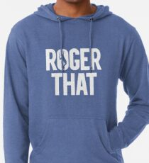 Roger That -  Roger Federer Lightweight Hoodie