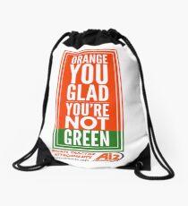 Orange you glad you're not green Drawstring Bag
