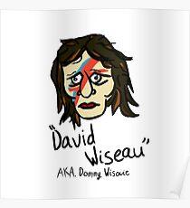 David Wiseau AKA. Donny Wisowie Poster
