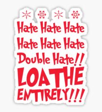 hate hate hate  Sticker