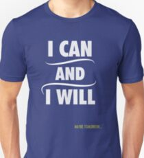 I Can Unisex T-Shirt