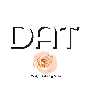 DAT- Design and Art by Talisa by talisadesigns