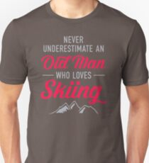 Never Underestimate An Old Man Who Loves Skiing DI504 New Product Unisex T-Shirt