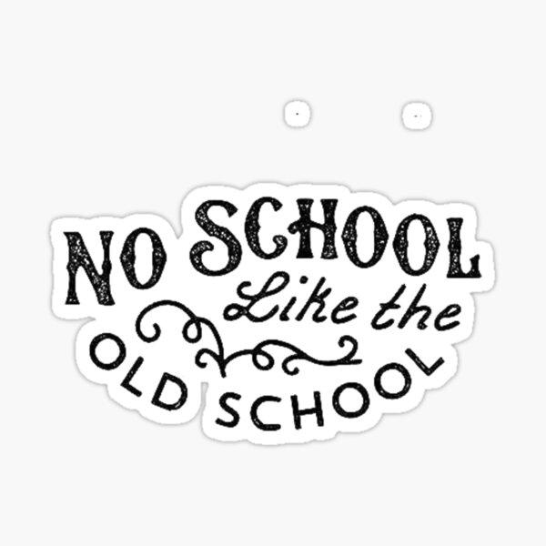 Vieille école Sticker