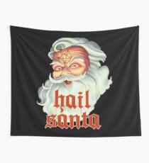 Hail Santa Wall Tapestry