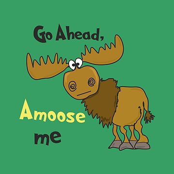 Amoose Me by Mockster