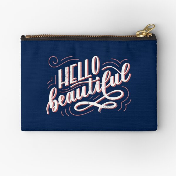 Hello Beautiful Zipper Pouch