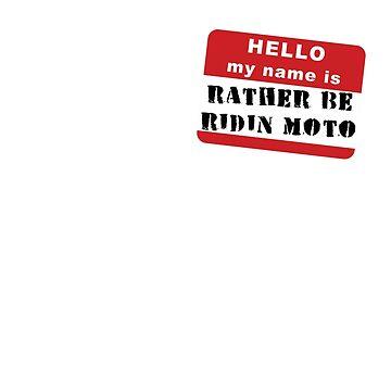 Nametag Moto by antdragonist