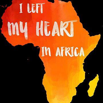 Africa Map: I Left My Heart In Africa by AnnieKress