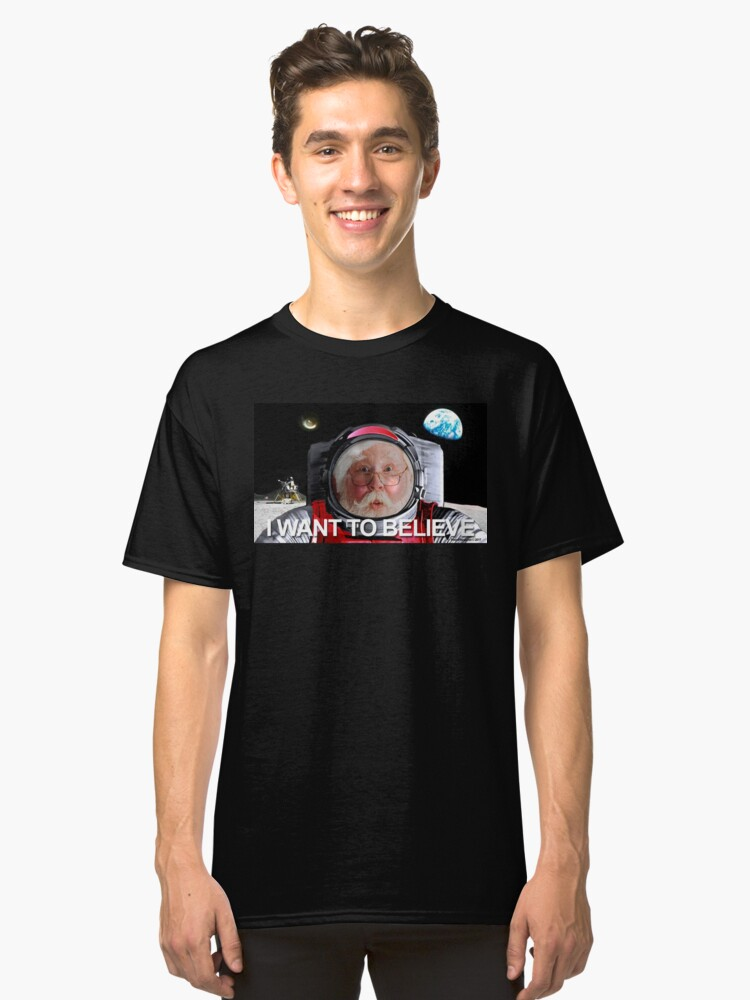 I Want To Believe 2 Classic T-Shirt Front