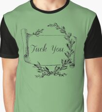 Fancy F*ck You Graphic T-Shirt