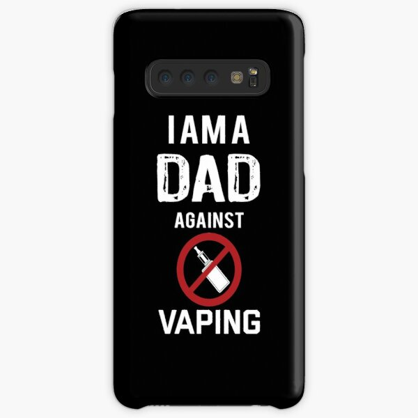 I am a Dad against Vaping Samsung Galaxy Snap Case