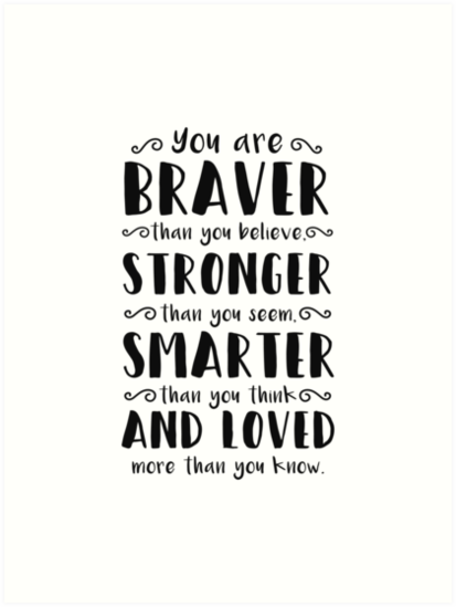 You Are Braver Than You Believe Winnie The Pooh Art Prints By