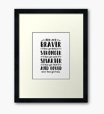 You Are Braver Than You Believe Winnie The Pooh Framed Print
