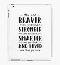 You Are Braver Than You Believe Winnie The Pooh iPad Case/Skin