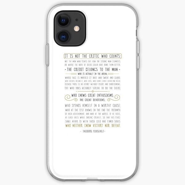 Man In The Arena, Theodore Roosevelt Quote iPhone Soft Case