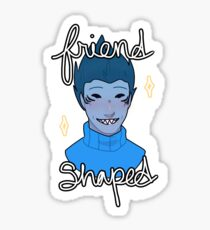 Friend Shaped (sticker version)  Sticker