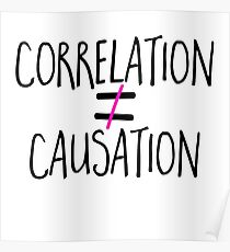 Correlation Is Not Causation Drawn - Cool Psychology Sticker T-Shirt Pillow Poster