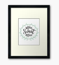 Office Sweet Office Framed Print