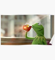 Kermit Sipping Tee Poster